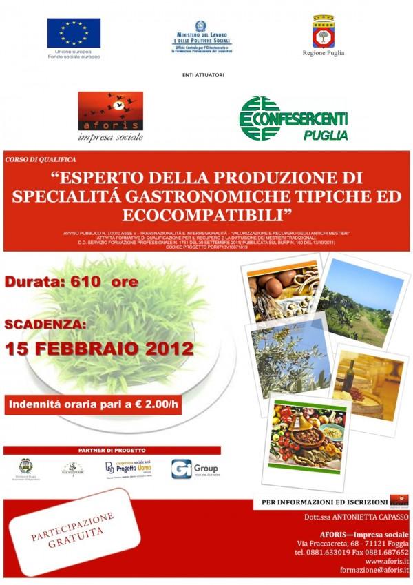 Esperto della produzione di specialità gastronomiche tipiche ed ecocompatibili